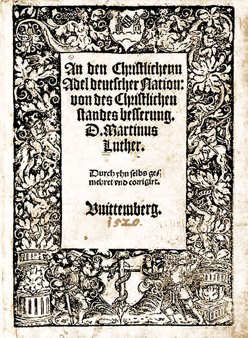 "Luther: ""...  the German Nation concerning the Reform of the Christian Estate."""
