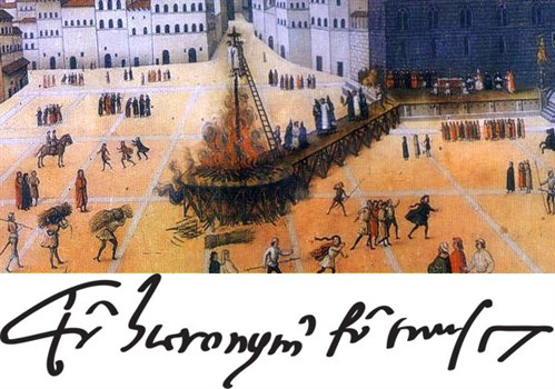 Savonarola's hanging and burning in the Piazza della Signoria & (below) his signature.